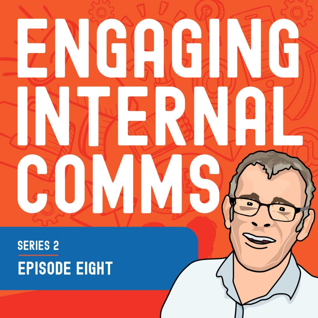 Adapting internal comms to changing situations | S2 E8