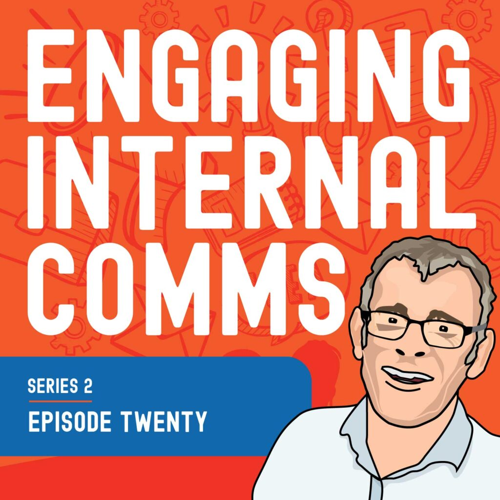 Podcasting as an internal comms channel   S2 E20